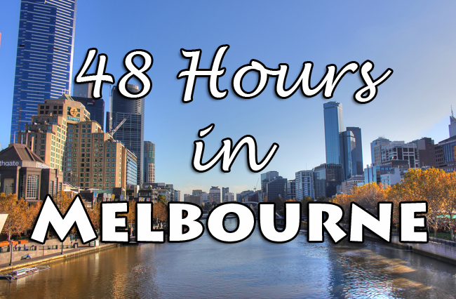 48 Hours in Melbourne