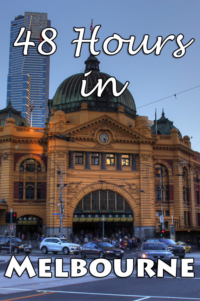 48 Hours in Melbourne, Australia